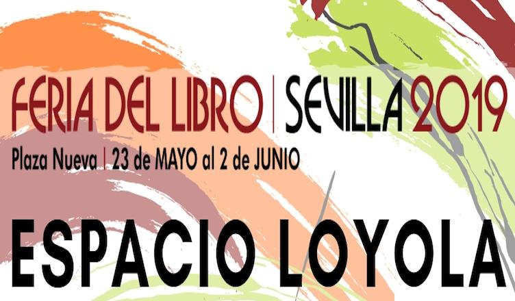 Feria del Libro de Sevilla 2019: programación de Loyola